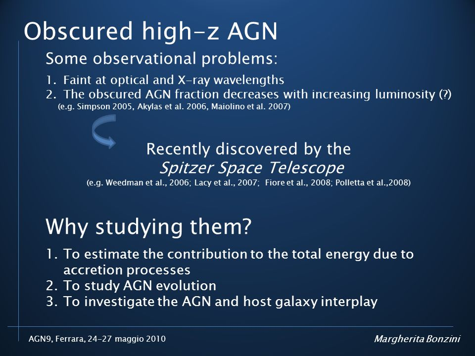 Obscured high-z AGN Why studying them Some observational problems: