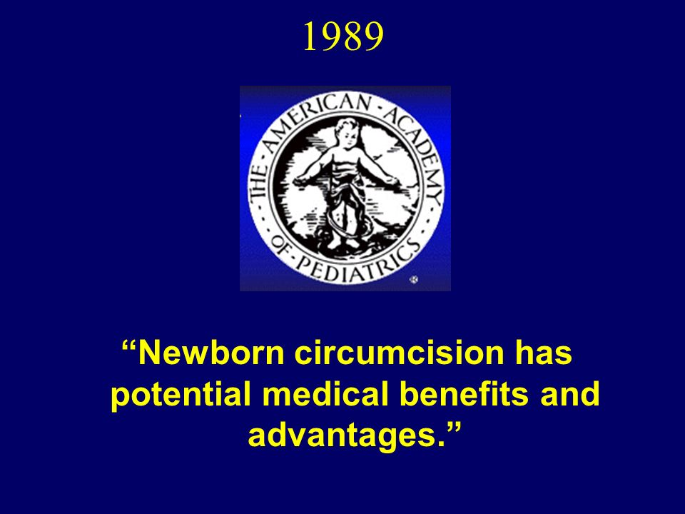 neonatal circumcision a benefit to health Neonatal circumcision remains an  hygiene is a common reason cited by both parents and health professionals  this circumcision benefit is small—due largely.