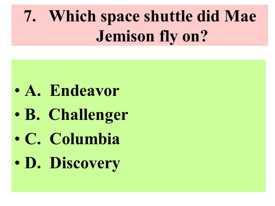 Which space shuttle did Mae Jemison fly on