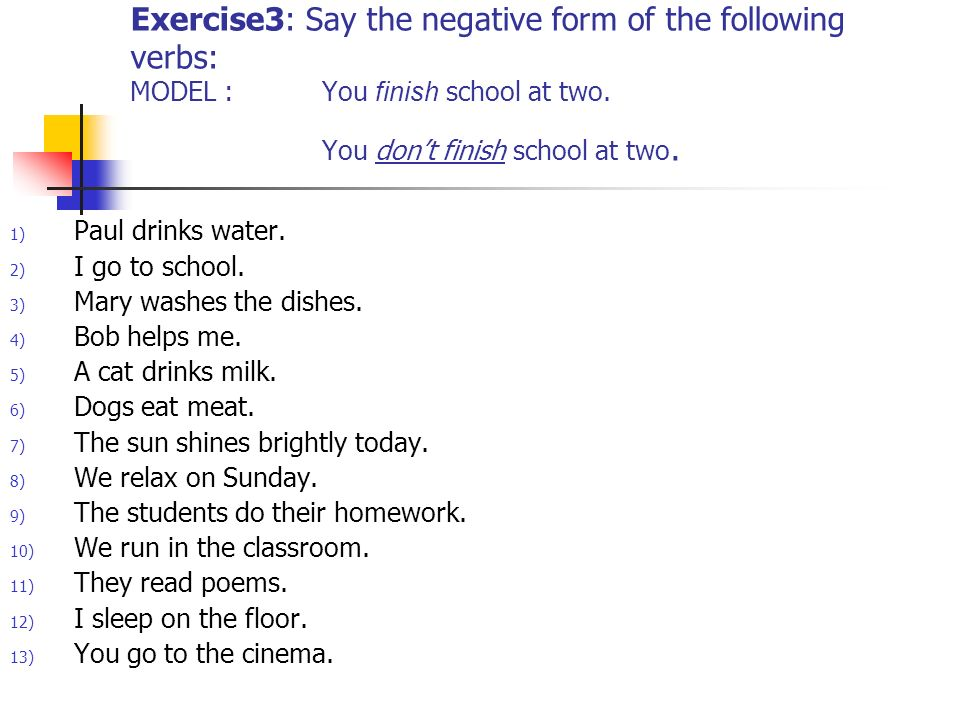 The Present Simple Consolidation Exercise 1 :Say the verbs in the ...