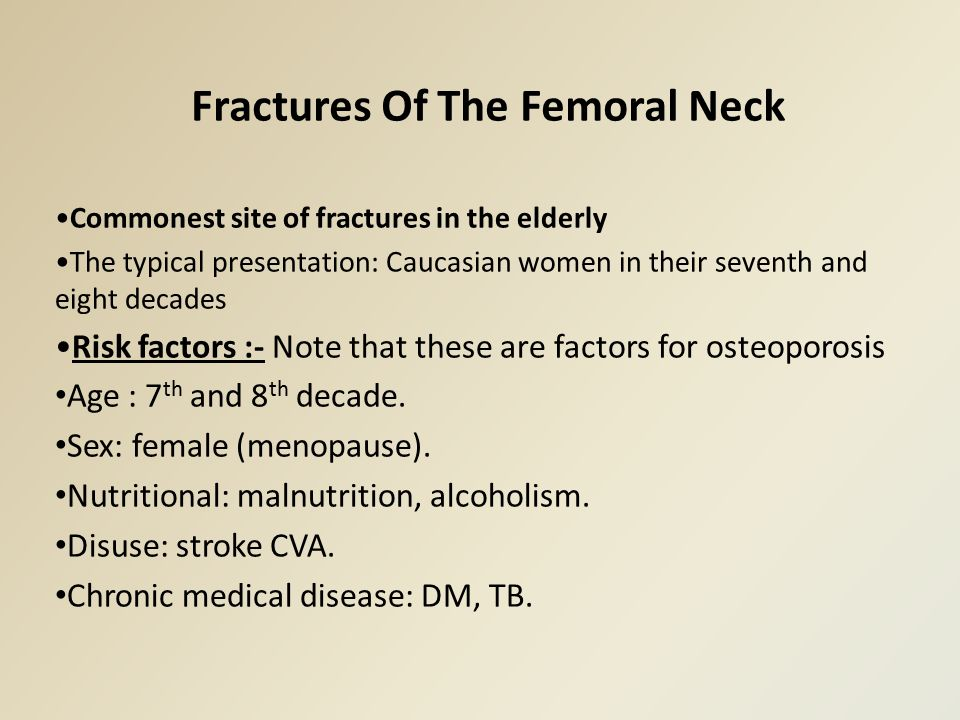Fractures Of The Femoral Neck