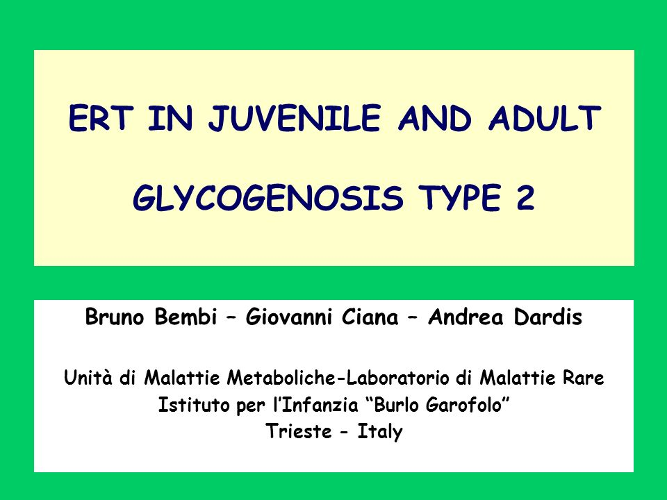 ERT IN JUVENILE AND ADULT GLYCOGENOSIS TYPE 2