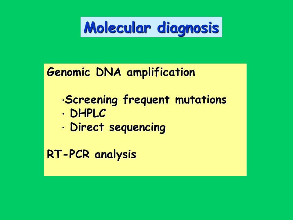 Molecular diagnosis Genomic DNA amplification