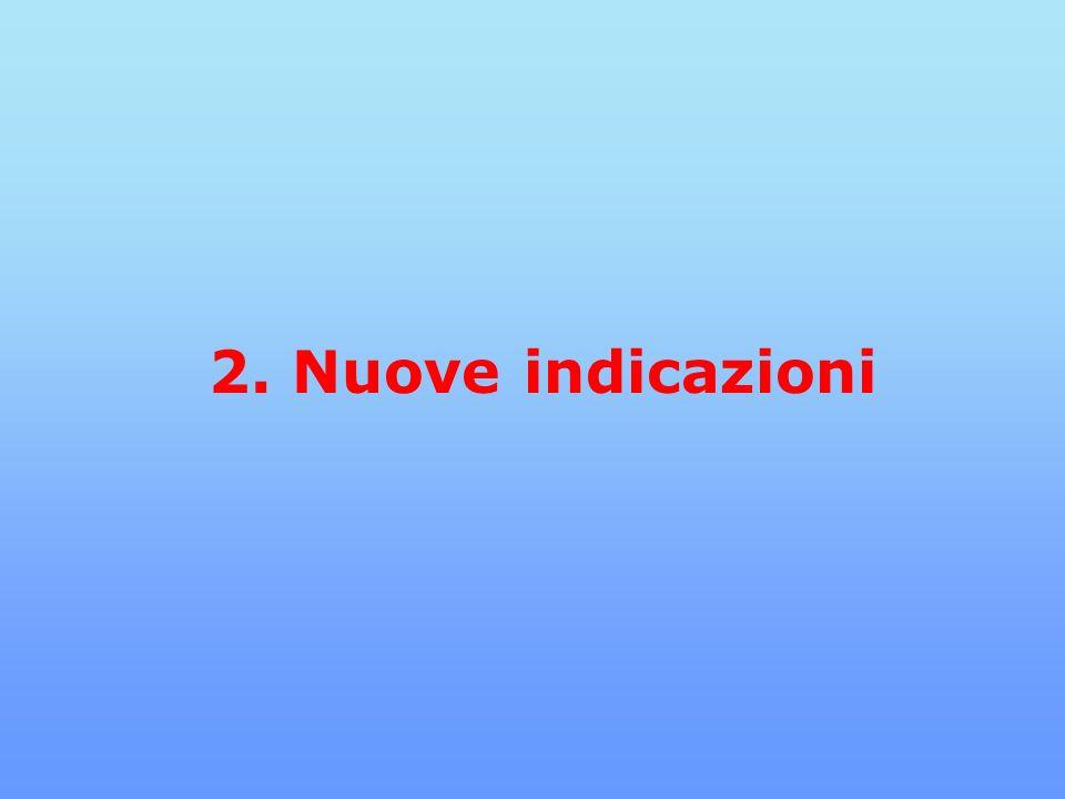 2. Nuove indicazioni