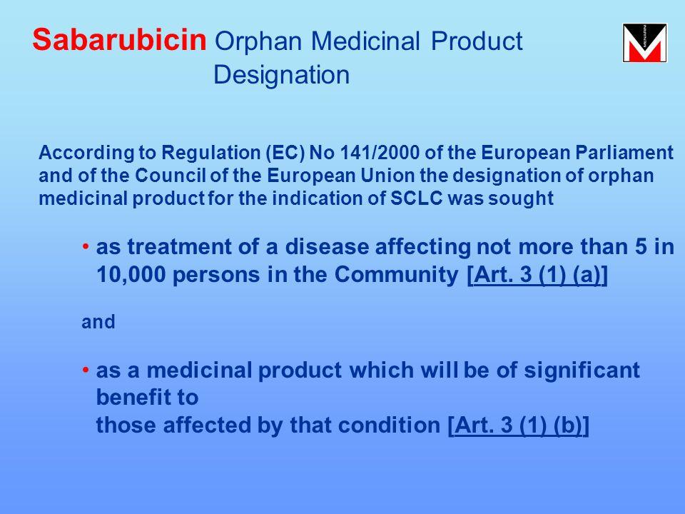 Sabarubicin Orphan Medicinal Product