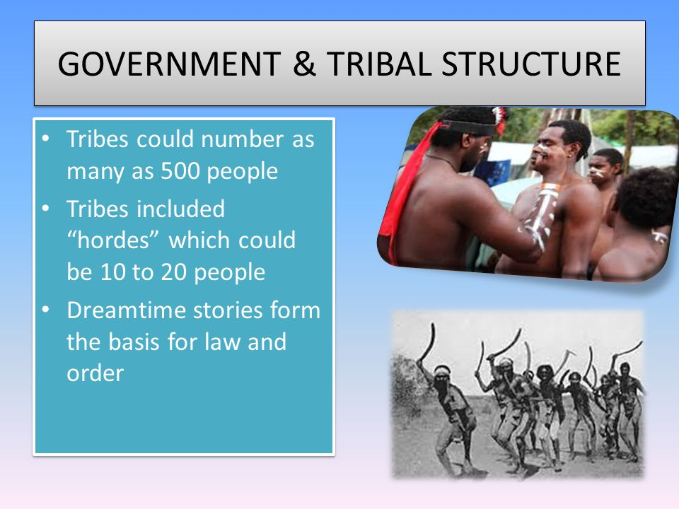 GOVERNMENT & TRIBAL STRUCTURE