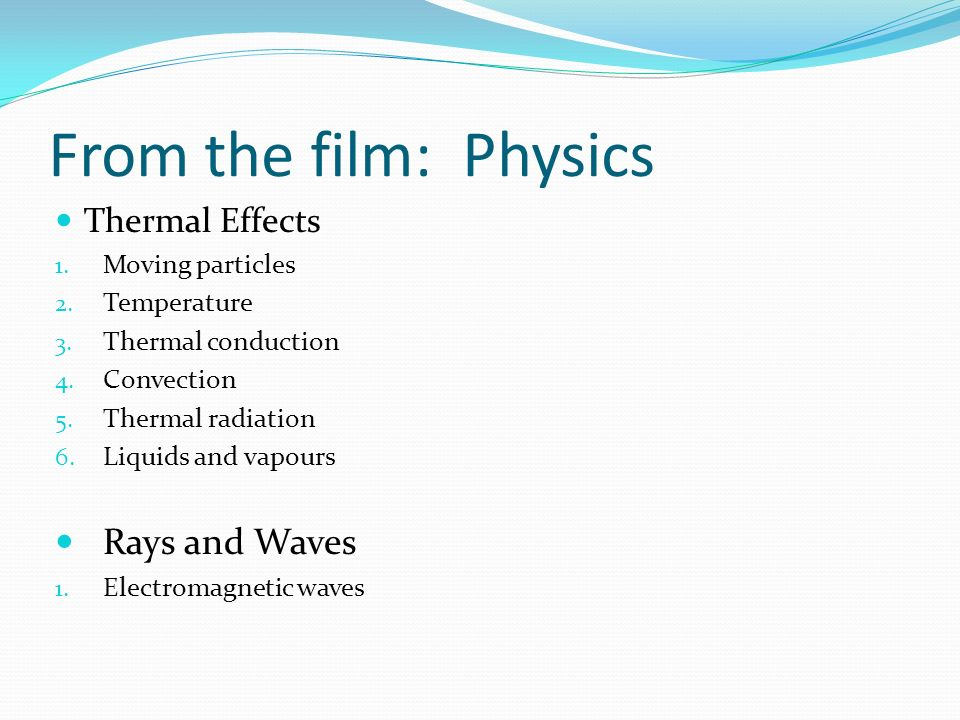 From the film: Physics Rays and Waves Thermal Effects Moving particles