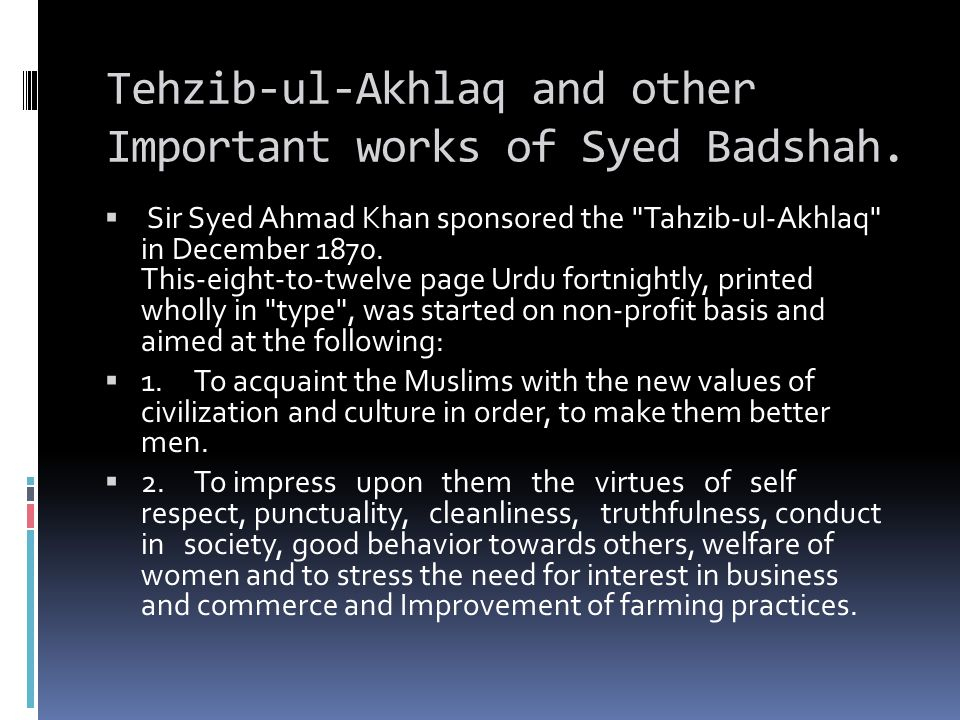Tehzib-ul-Akhlaq and other Important works of Syed Badshah.