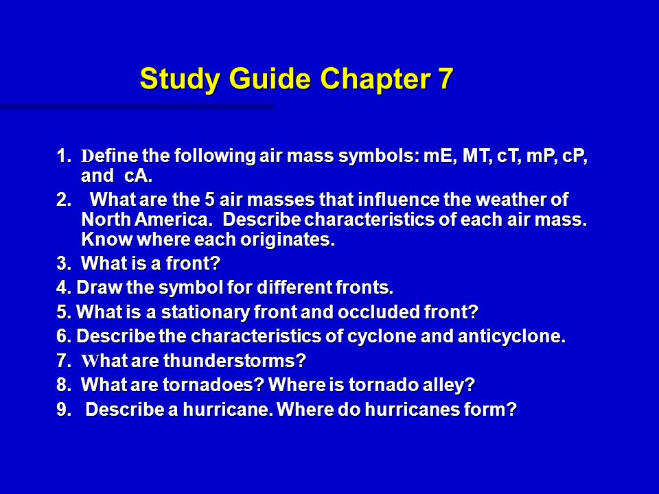 Study Guide Chapter 7 1 Define The Following Air Mass Symbols Me