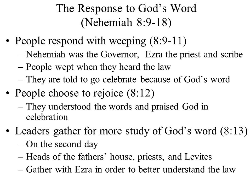 The Response to God's Word (Nehemiah 8:9-18)