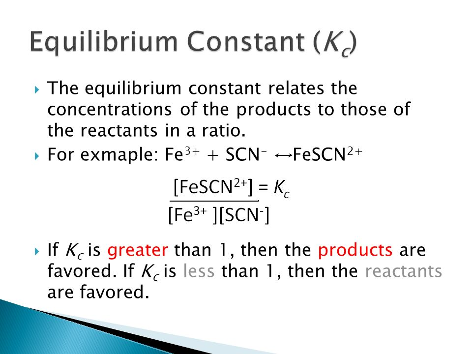 determination of the equilibrium constant for Lab 11 - spectroscopic determination of an equilibrium constant goal and overview the reaction of iron (iii) with thiocyanate to yield the colored product, iron (iii.
