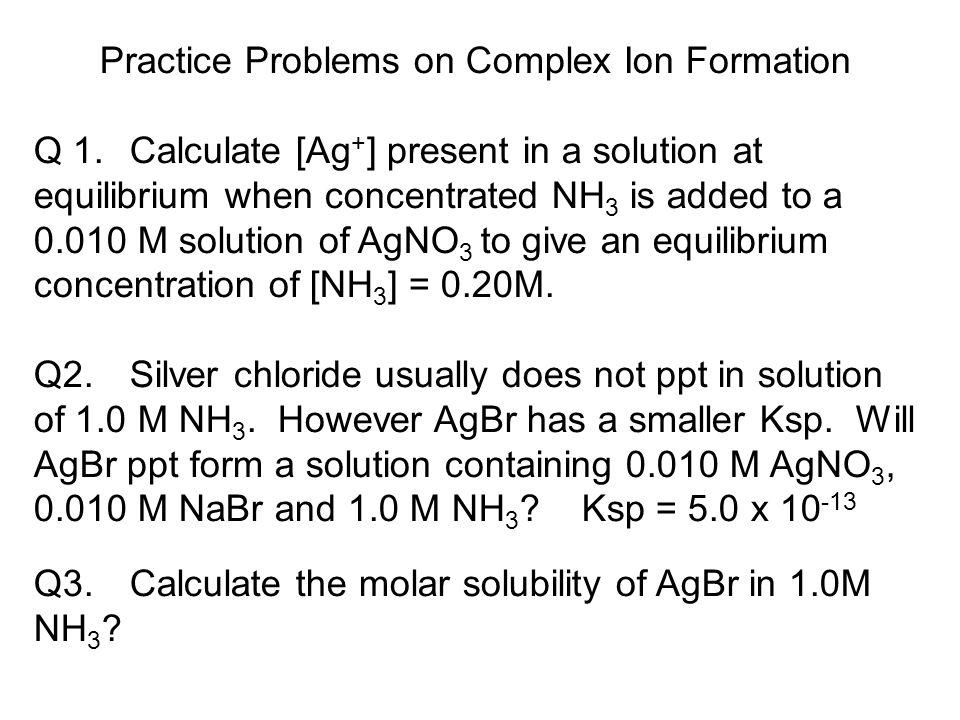 Ag+(aq) + 2 H2O(l)  Ag(H2O)2+(aq) - ppt video online download