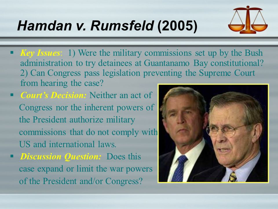 hamdi vs rumsfeld Hamdi v rumsfeld scotus- 2004 facts congress passed a resolution authorizing the president to use all necessary and appropriate force against terrorists or those who harbored terrorists.