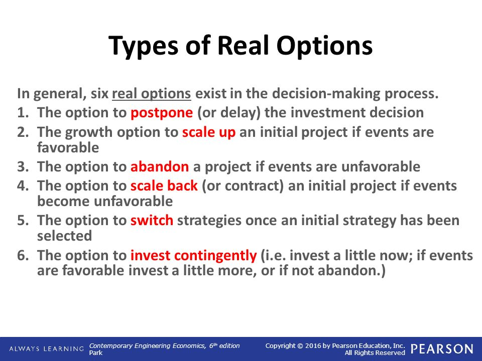 real options in decision making Once identified, a real options valuation provides a strategic decision-making tool for mine planners to determine the value of incorporating flexible alternatives into the mine plan this paper demonstrates that flexibility can become an equal partner among the parameters controlling the decision-making process for.