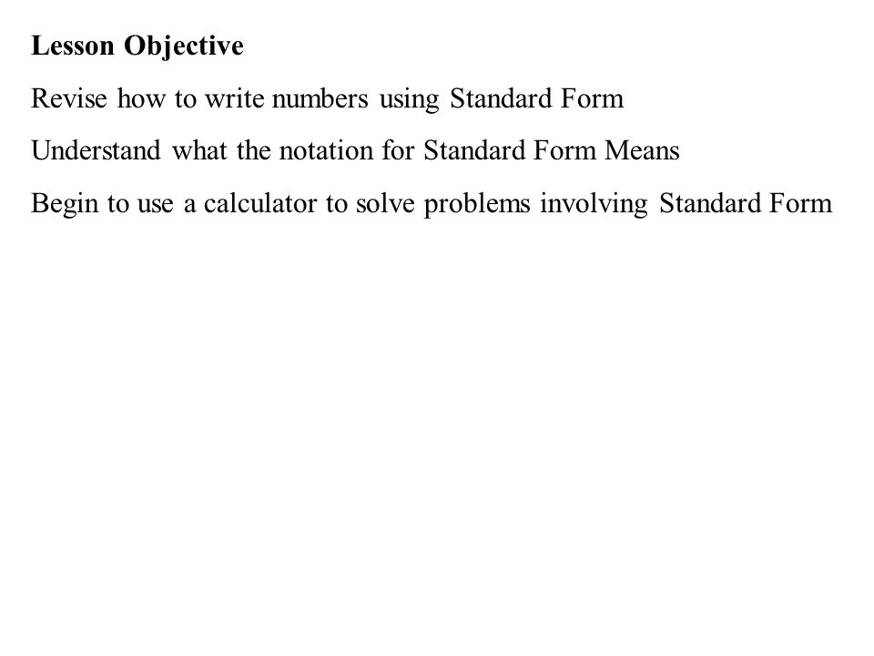 Lesson Objective Revise How To Write Numbers Using Standard Form