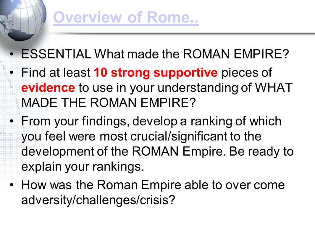 the development of the roman empire Roman empire timeline timeline description: the roman empire was one of the greatest civilizations in history it began in rome in 753 bc rome controlled over two million square miles stretching from the rhine river.