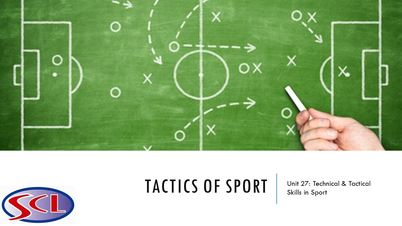 Unit 27: Technical & tactical skills in sport - ppt video ...