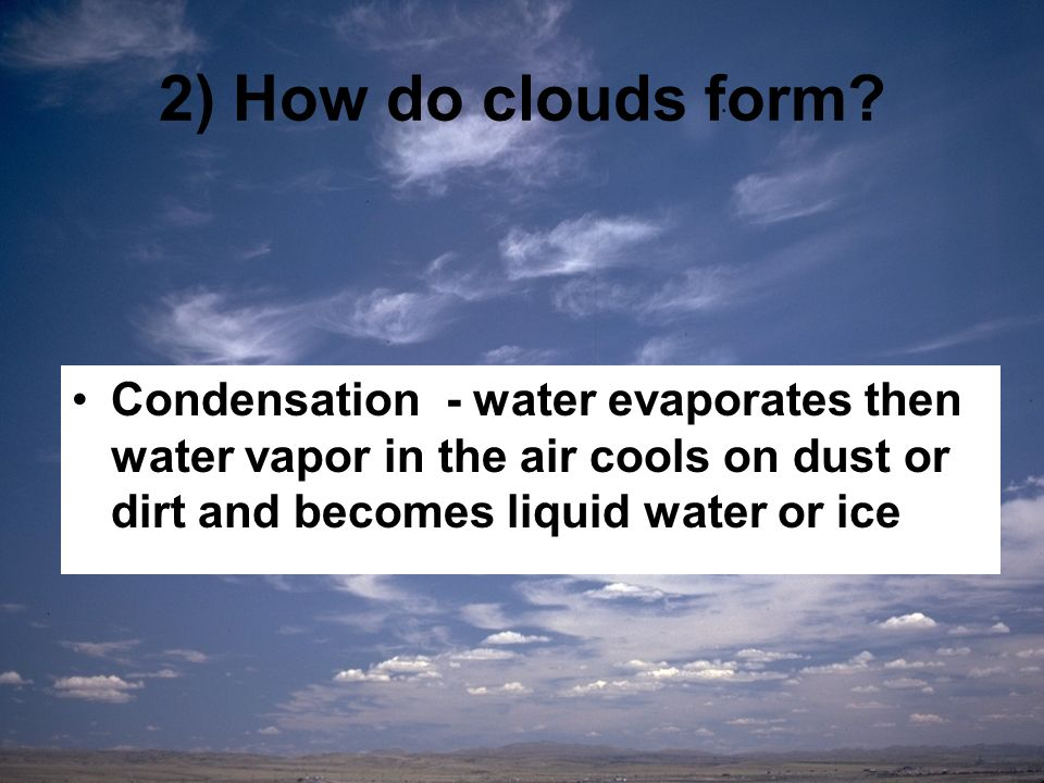 What is a cloud? How do clouds form? How are clouds named? - ppt ...