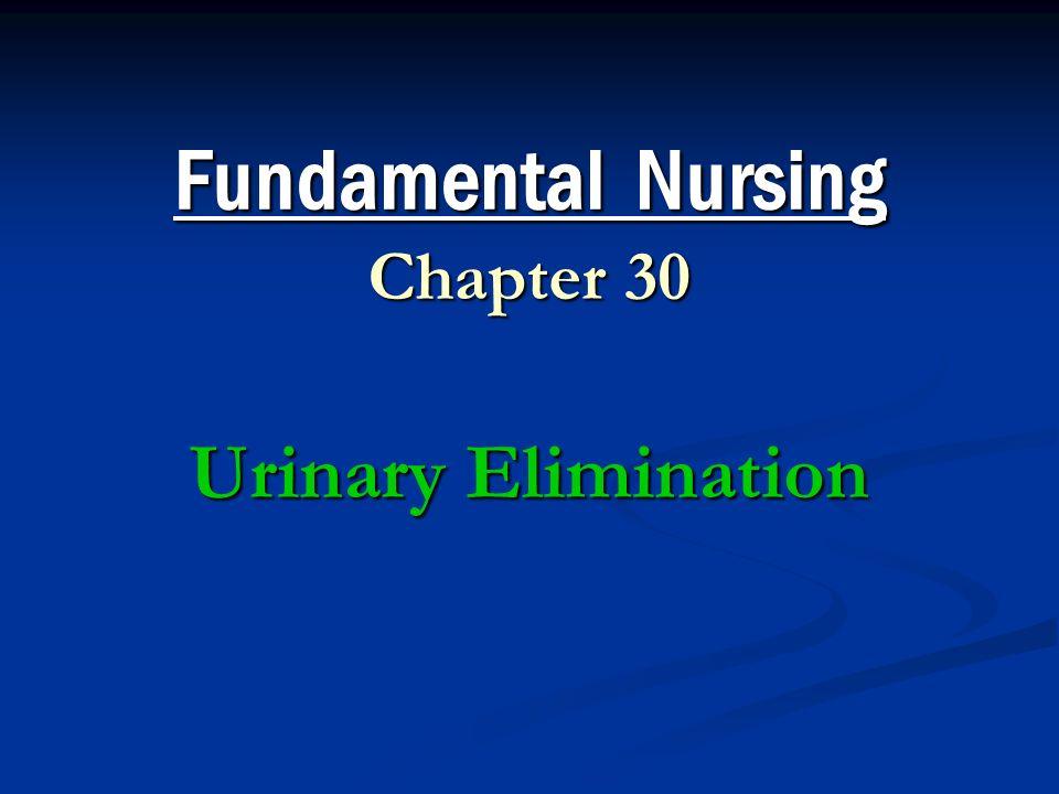 Fundamentals of nursing urinary elimination nclex questions