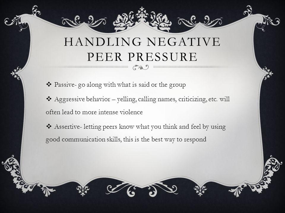Handling Negative Peer Pressure