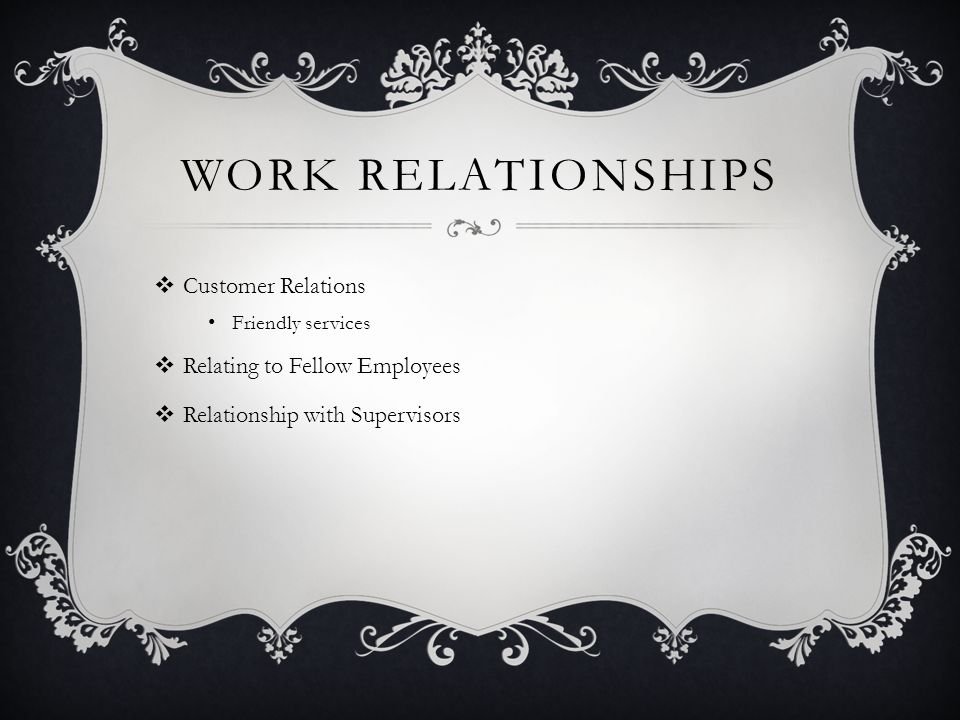 Work Relationships Customer Relations Relating to Fellow Employees