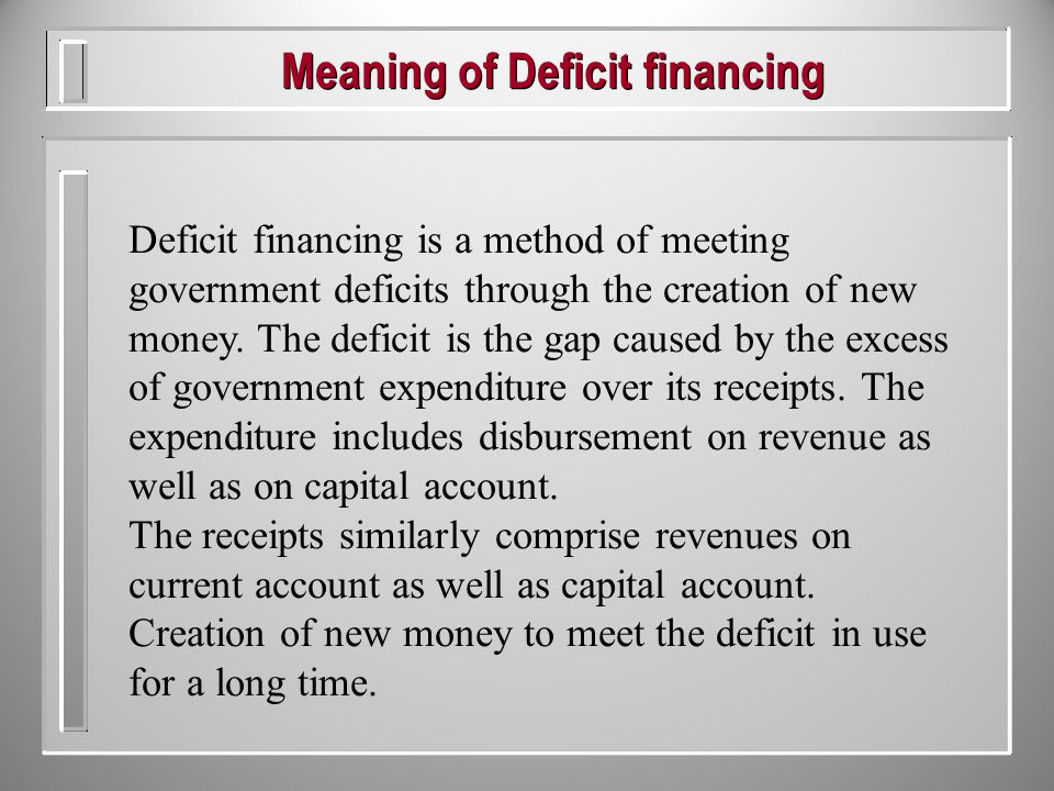Meaning Of Deficit Financing