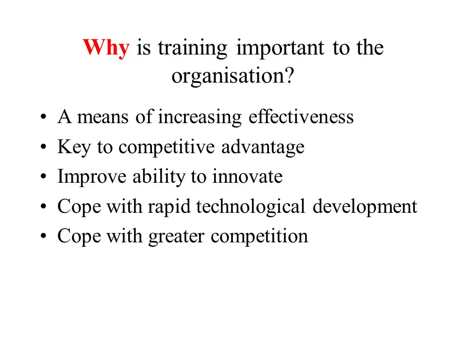 why is evaluating training an important It is important to measure performance because the primary purpose  techniques for evaluating training programs kirkpatrick (ed) evaluating.