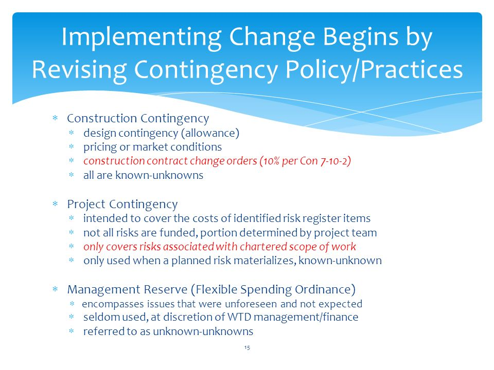 Contingency and project budgeting wtd management team for Allowances in construction contracts
