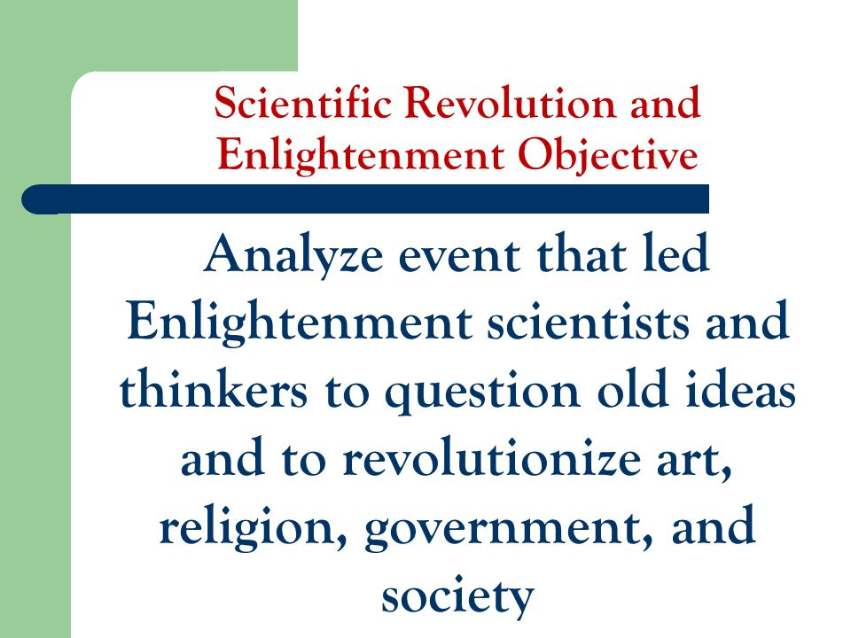The Scientific Revolution and the Enlightenment (1550 ...