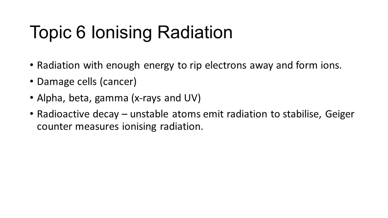 Gcse physics 1 revision ppt video online download 14 topic 6 ionising radiation biocorpaavc Choice Image