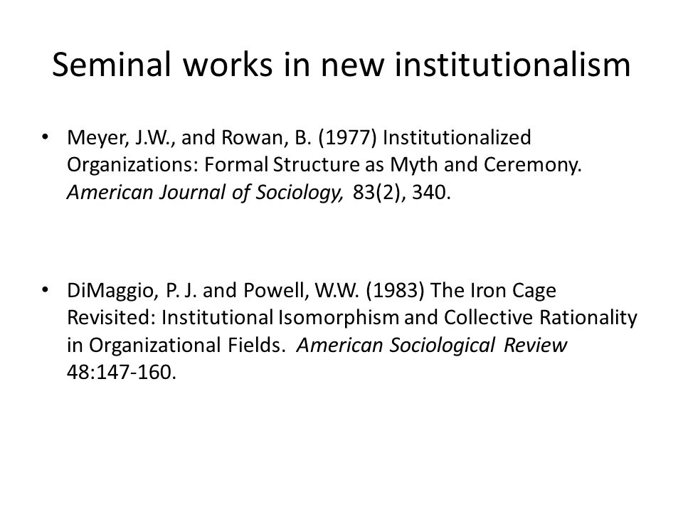 institutionalized organizations formal structure as myth