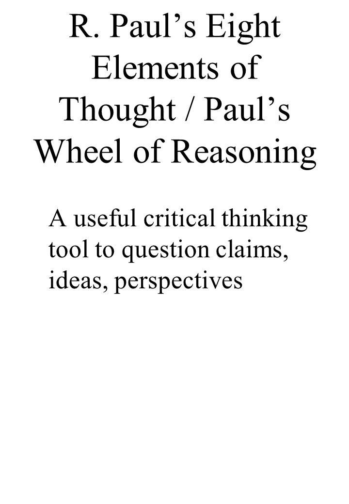 richard paul critical thinking wheel