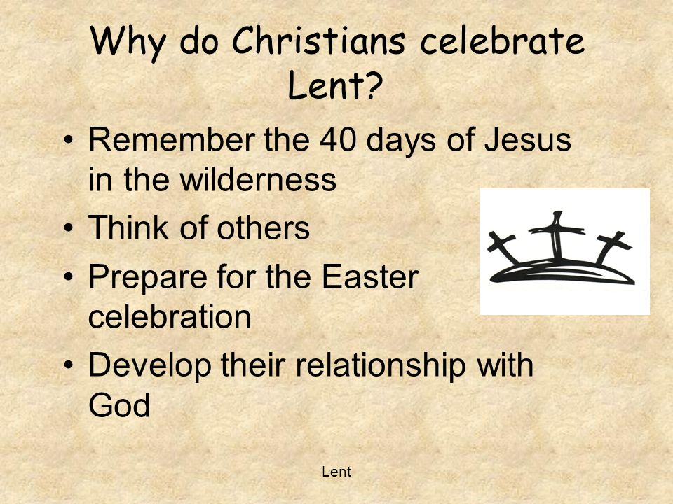 Why do Christians celebrate Lent