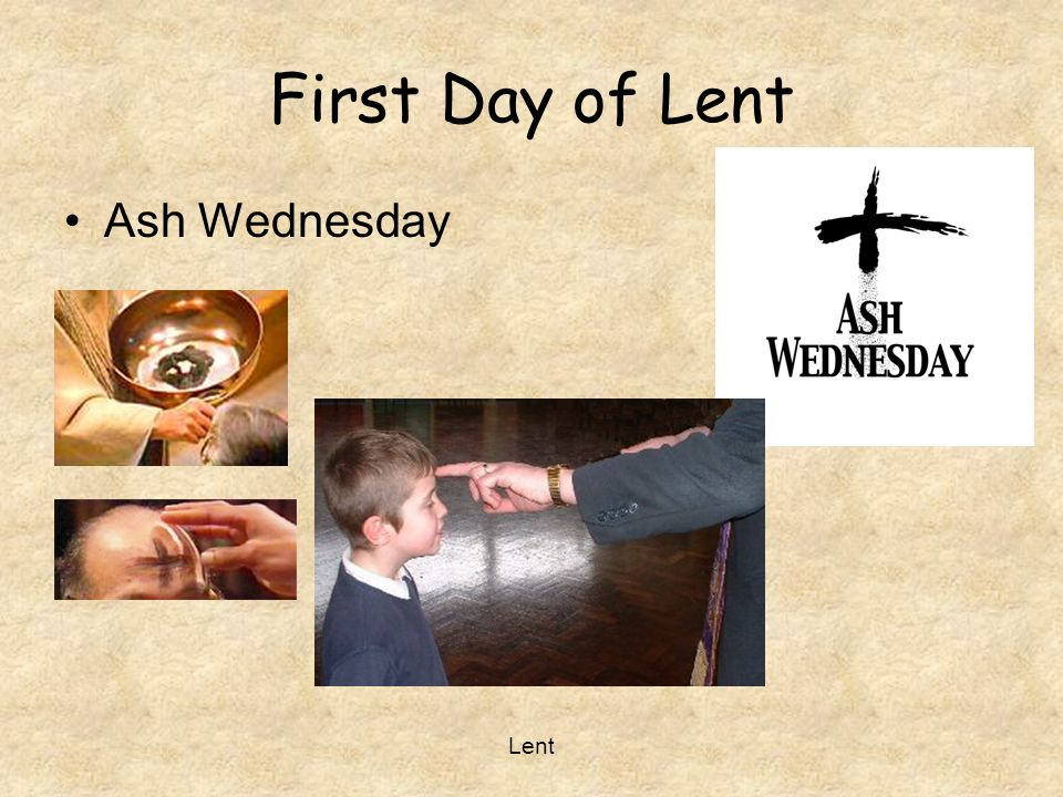 First Day of Lent Ash Wednesday Lent