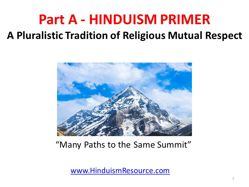 examining different religious paths within hinduism So at the same time that hinduism is a faith of many gods, it also is a faith of one  god  those forms of god represent different paths to self-understanding.