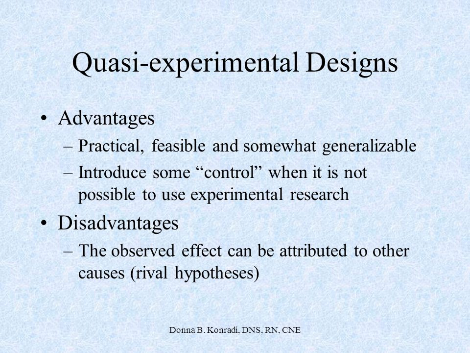 advantages and disadvantages of ex post facto design Experimental, quasi-experimental, and expost-facto designs experimental designs: can demonstrate cause and effect  causal-comparative or ex post facto design:.