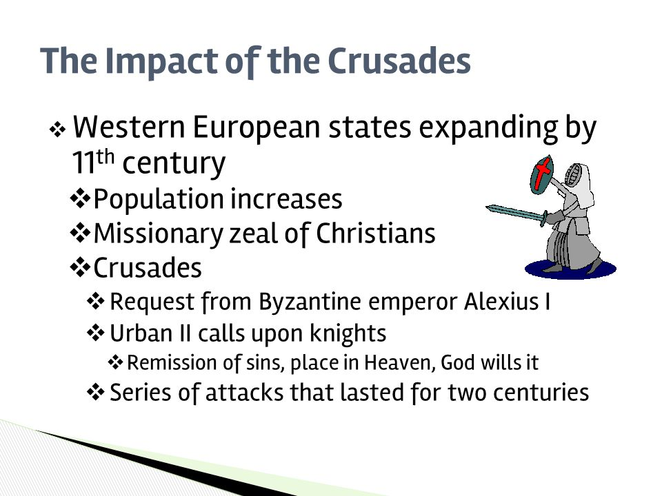 impact of the crusades What impact did the crusades have on europe medicine: the muslims kept alive the medical knowledge of the romans after the roman empire collapsed in europe (in 476ad), a time when literacy (reading and writing.