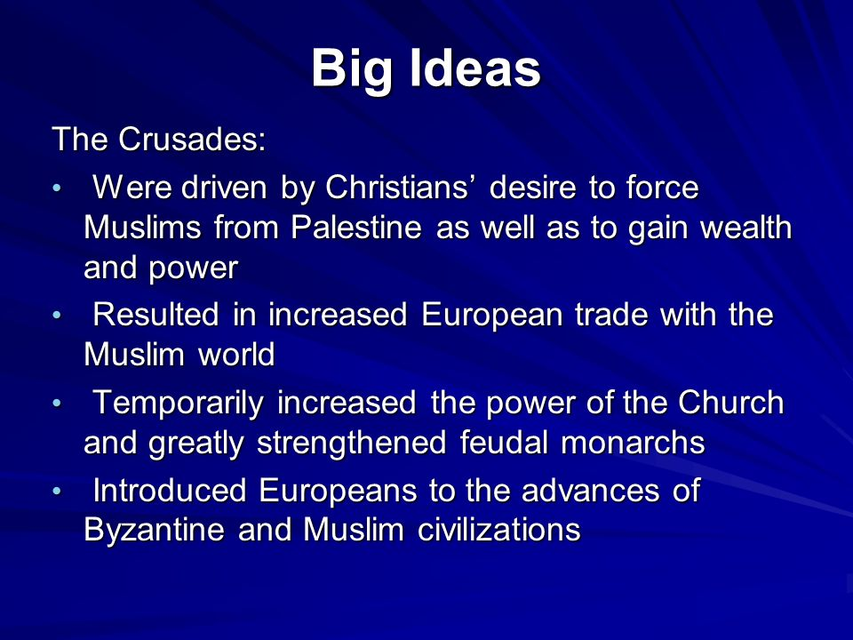 Big Ideas The Crusades: