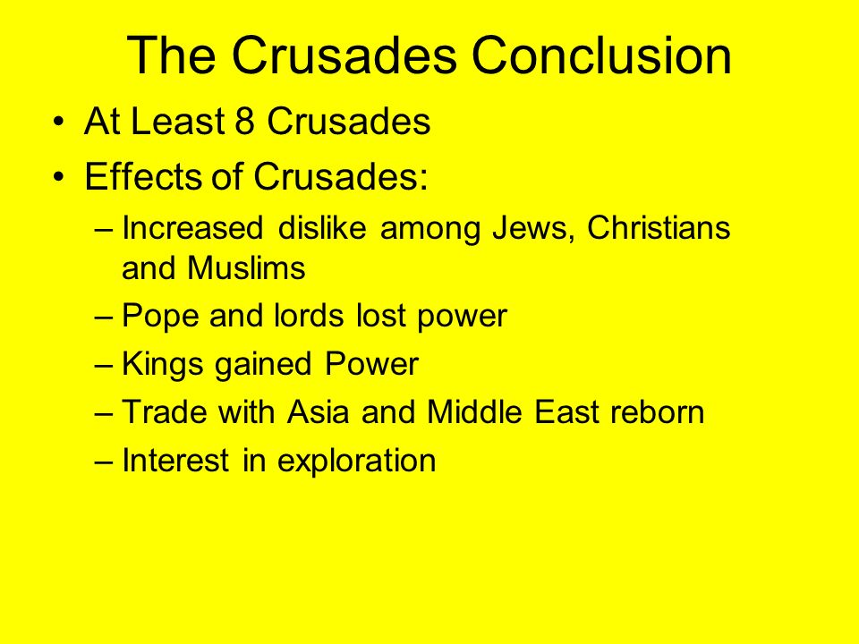 The Crusades Conclusion