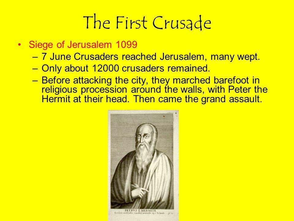 The First Crusade Siege of Jerusalem 1099