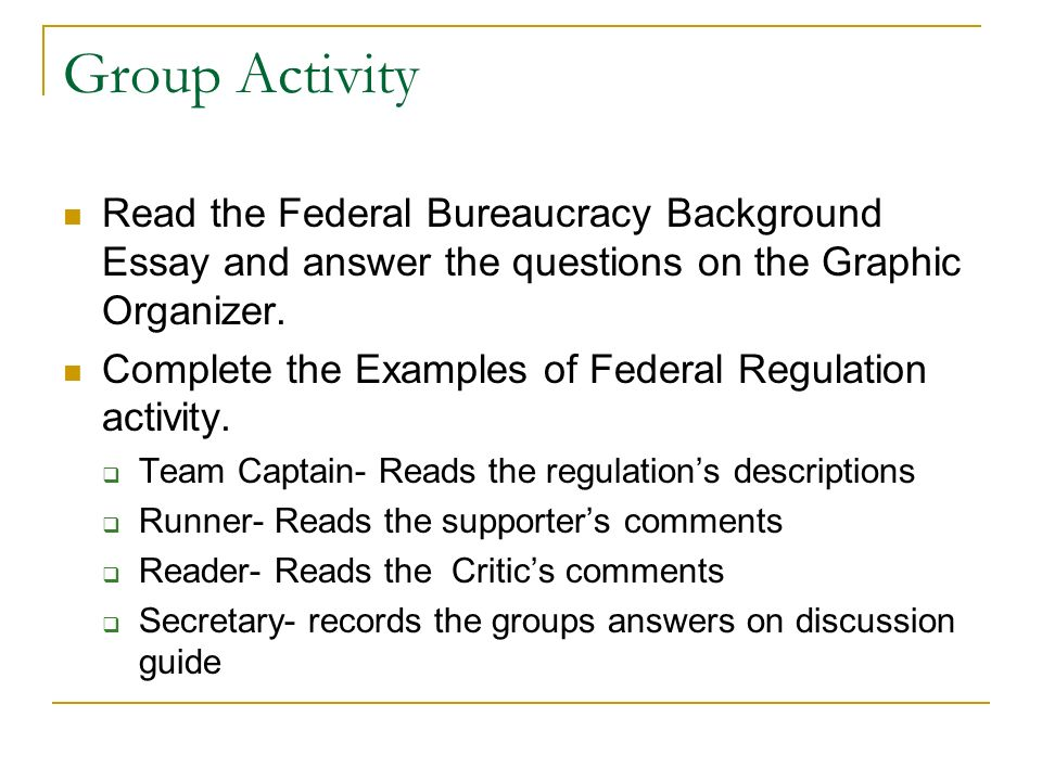 i what is the federal bureaucracy ppt video online  group activity the federal bureaucracy background essay and answer the questions on the graphic organizer