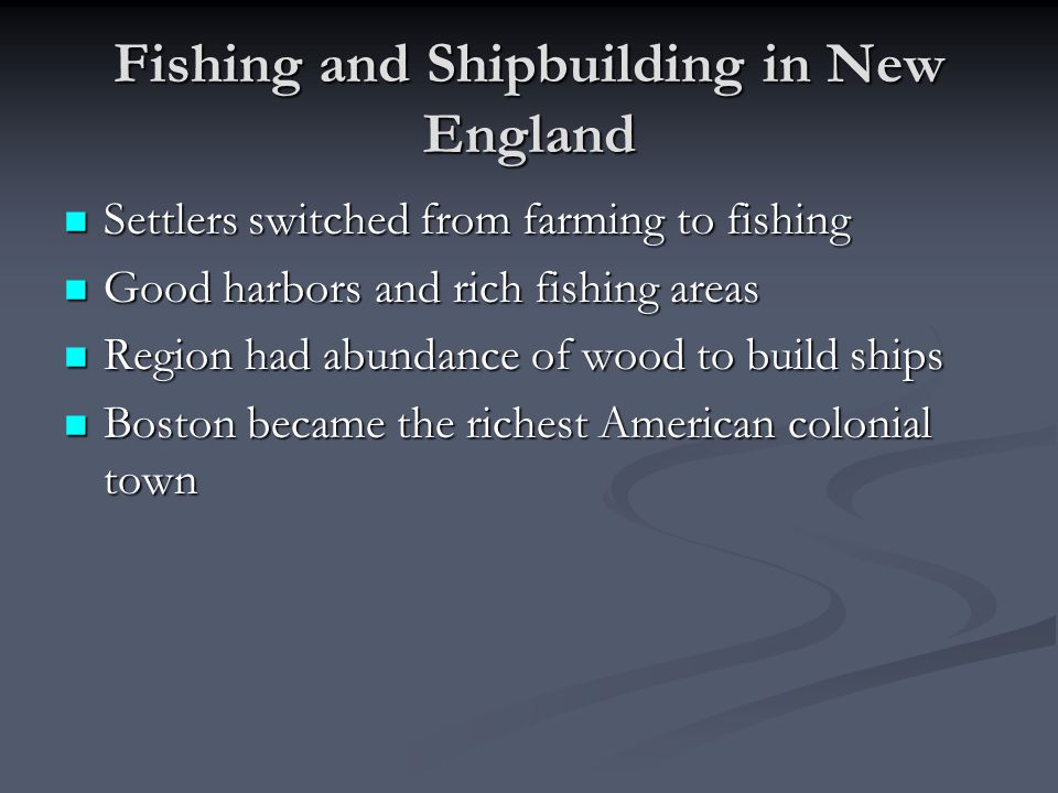 Fishing and Shipbuilding in New England