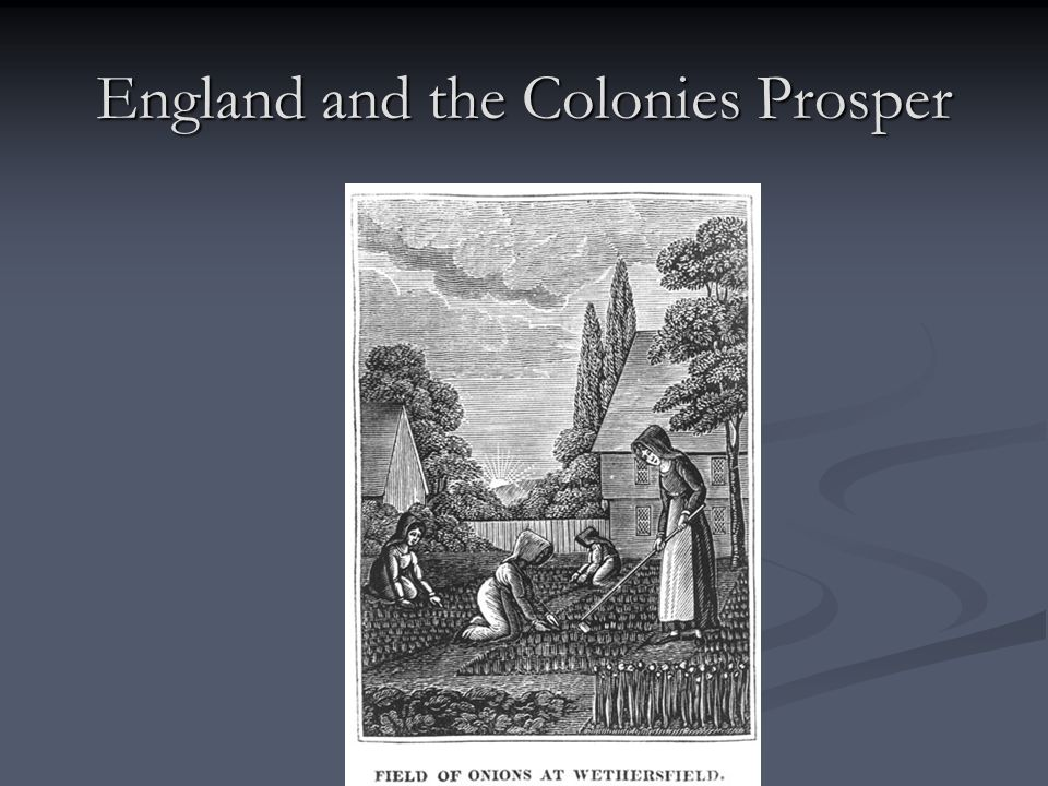 England and the Colonies Prosper