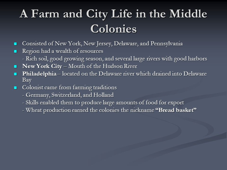 A Farm and City Life in the Middle Colonies