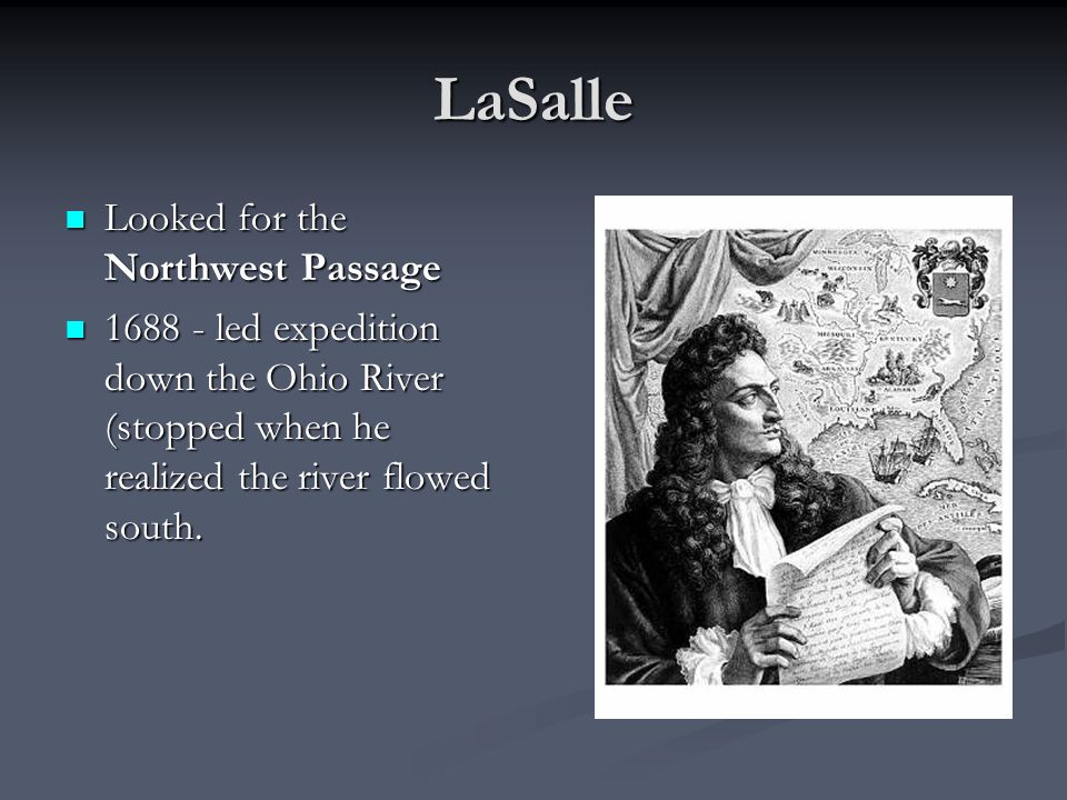 LaSalle Looked for the Northwest Passage