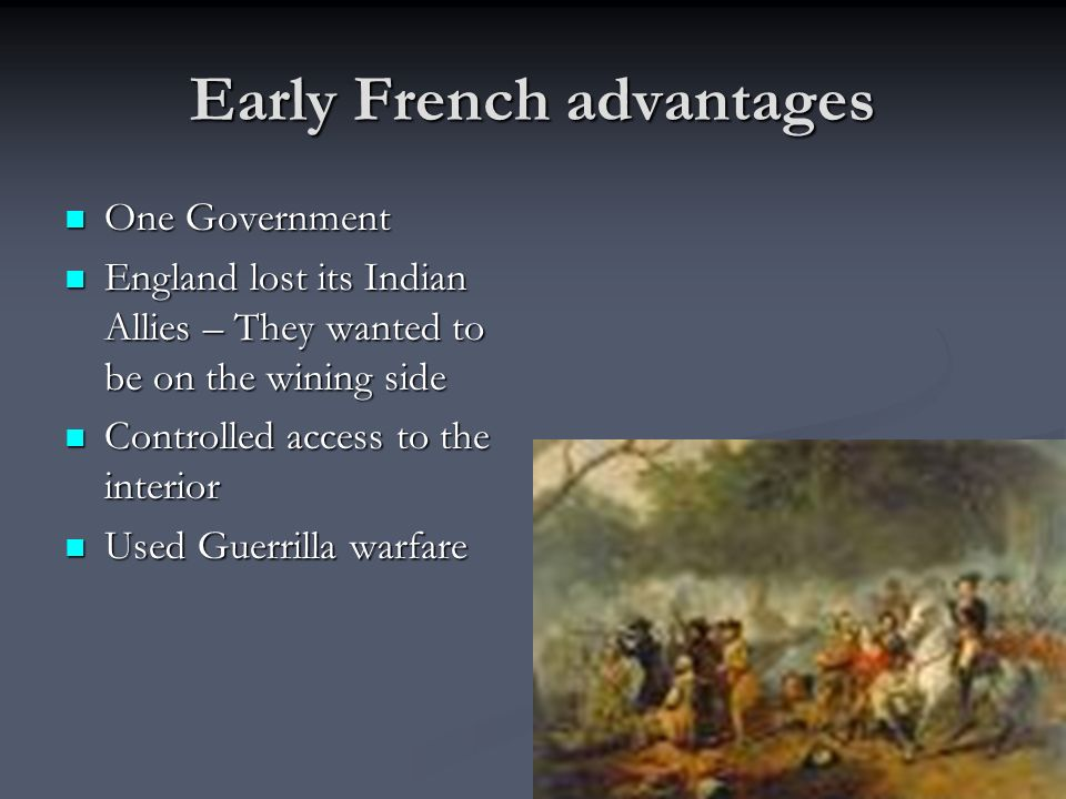 Early French advantages