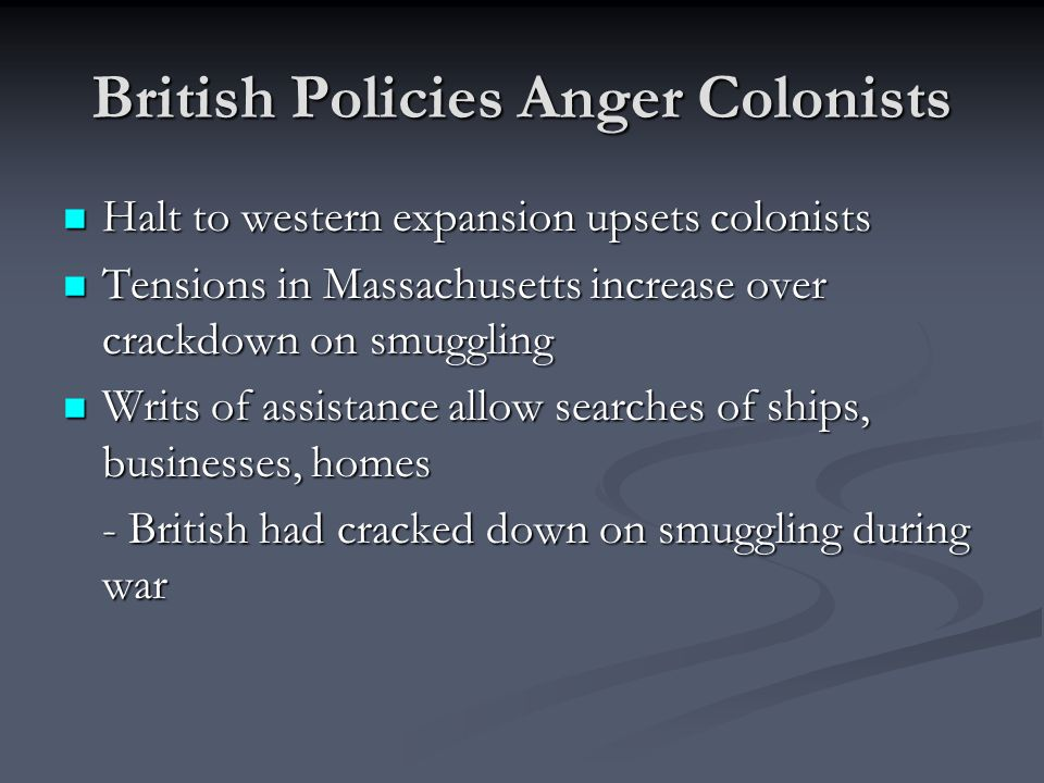 British Policies Anger Colonists