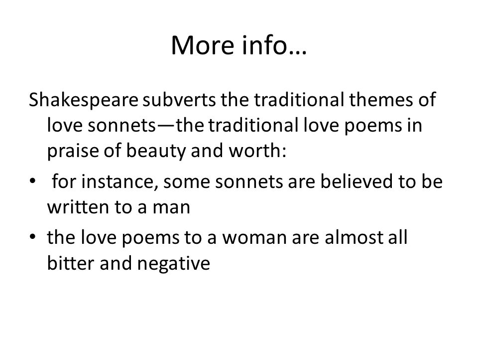 shakespeare s sonnets the theme of love Shakespeare is now openly in love with the young man, and the next 108 sonnets are given over to an account of their affair's progress, although the jury's out as to whether it's always the same .