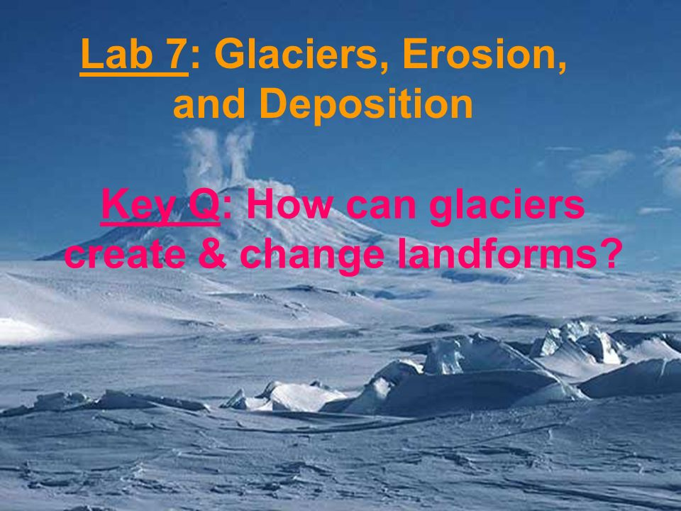 chapter 15 test glaciers and erosion