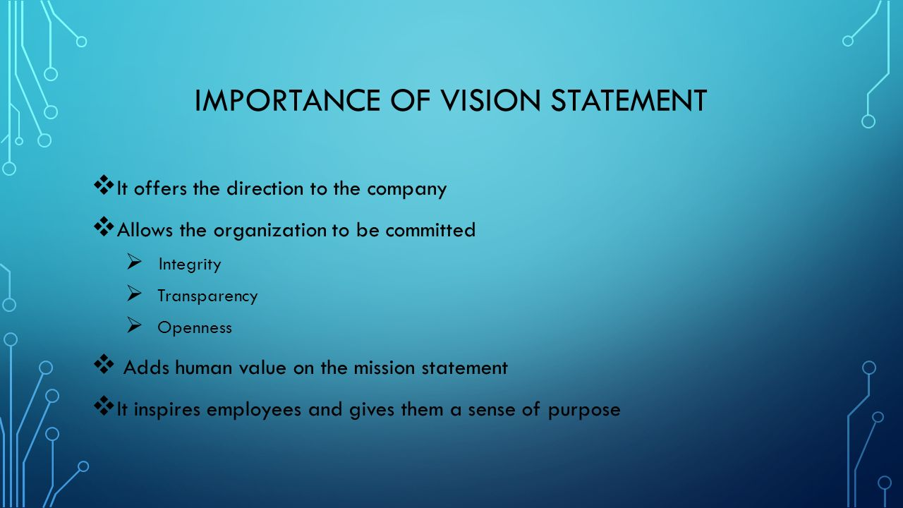 7 Importance Of Vision Statement